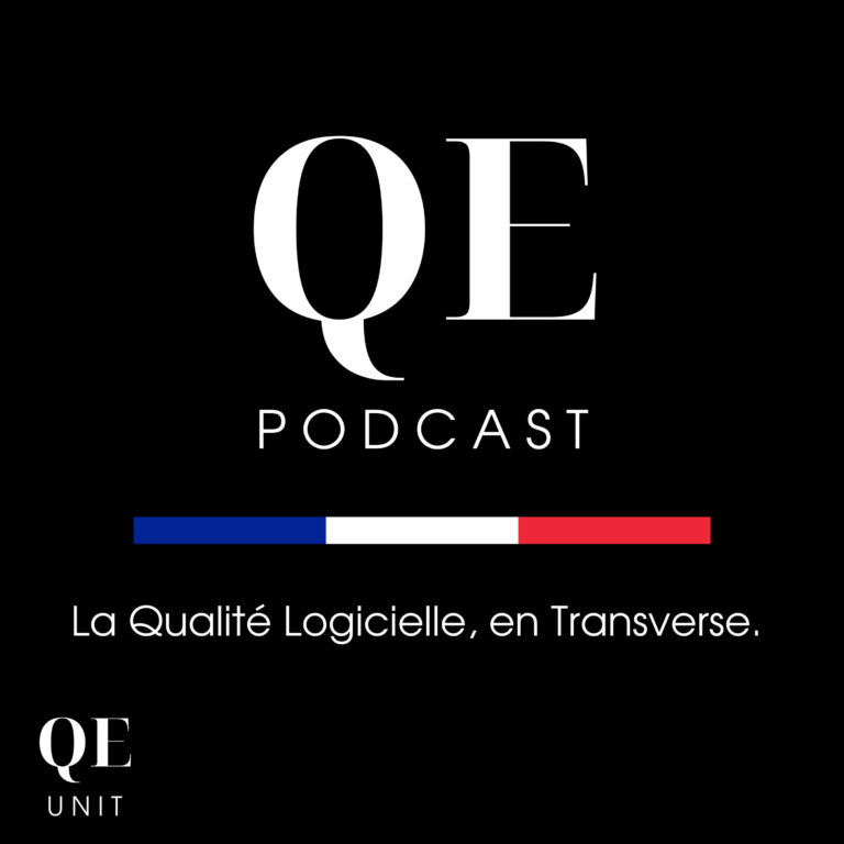 Le Podcast du Quality Engineering