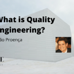 What is Quality Engineering? With João Proença