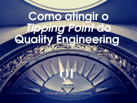"""Como atingir o Tipping Point do Quality Engineering?<span class=""""wtr-time-wrap after-title""""><span class=""""wtr-time-number"""">19</span> min read</span>"""