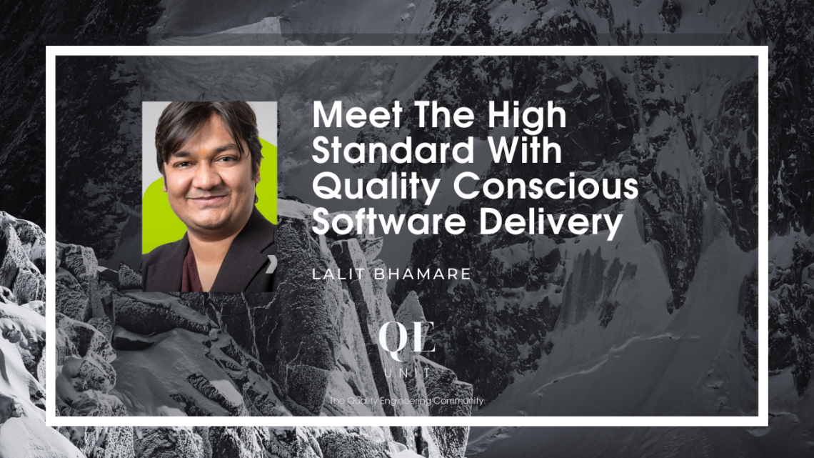 Atteindre le high standard avec le Quality Conscious Software Delivery